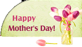 Happy Mother`s Day to all Moms!